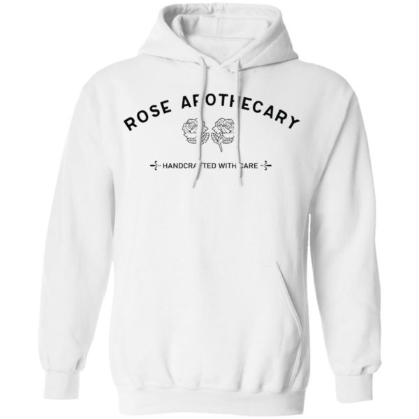 Rose Apothecary Handcrafted With Care shirt 8