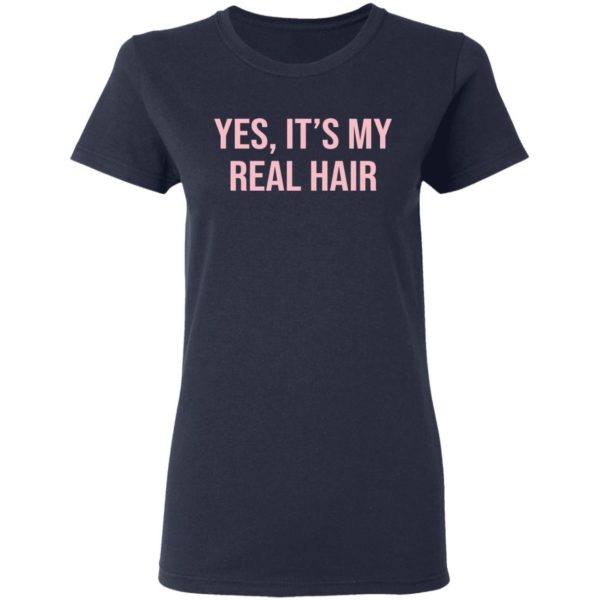 Yes It's my real hair shirt 4
