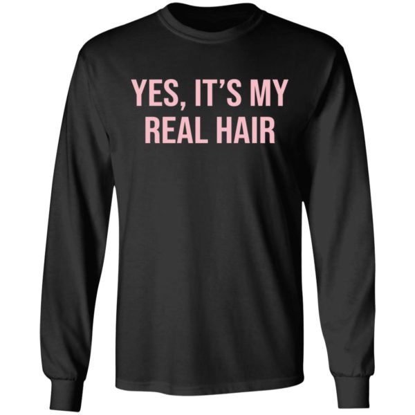 Yes It's my real hair shirt 5