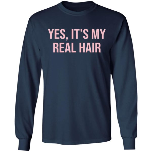 Yes It's my real hair shirt 6