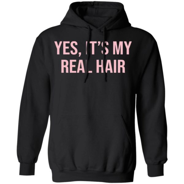 Yes It's my real hair shirt 7