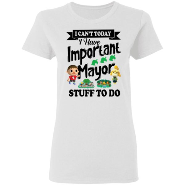 I can't today I have important mayor stuff to do shirt 3