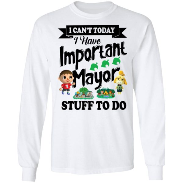 I can't today I have important mayor stuff to do shirt 6