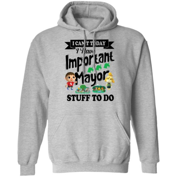 I can't today I have important mayor stuff to do shirt 7