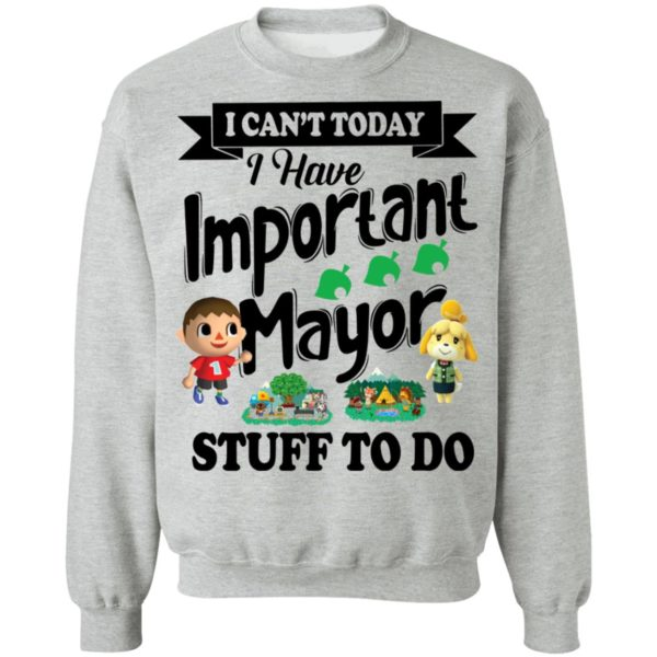I can't today I have important mayor stuff to do shirt 9