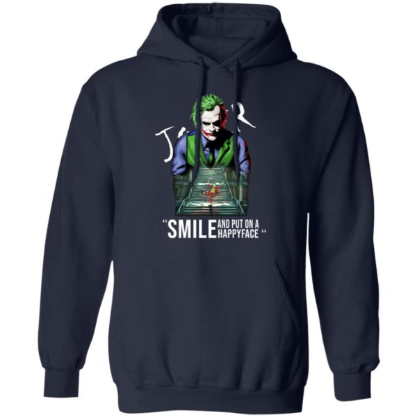 Joker smile and put on a happy face shirt 8