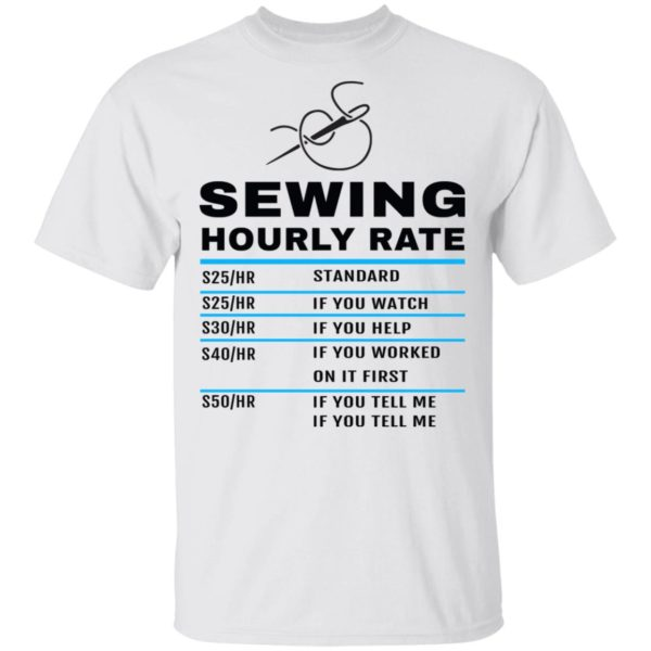 Sewing hourly rate shirt