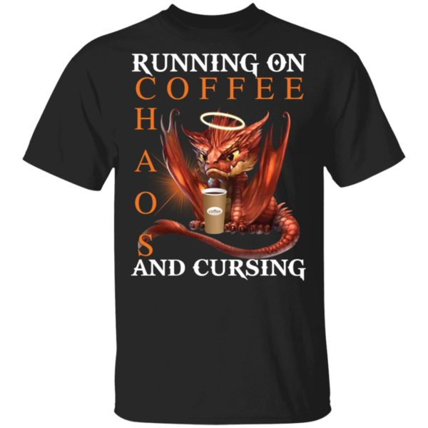 Dragon Running on coffee chaos and cursing shirt