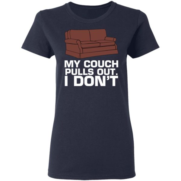 My cough pulls out I don't shirt 4