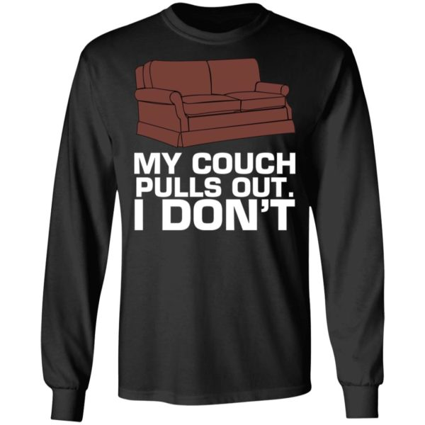 My cough pulls out I don't shirt 5