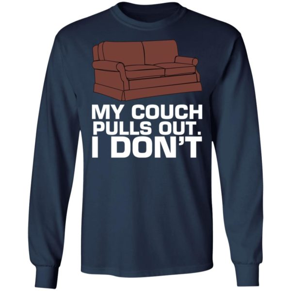 My cough pulls out I don't shirt 6
