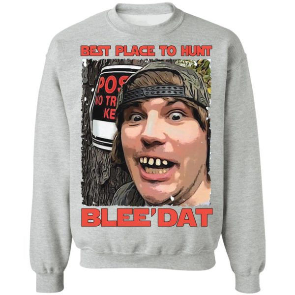 Best place to hunt blee'dat shirt 9