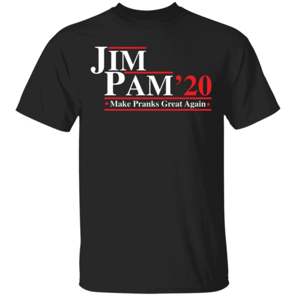 Jim Pam 2020 make pranks great again shirt