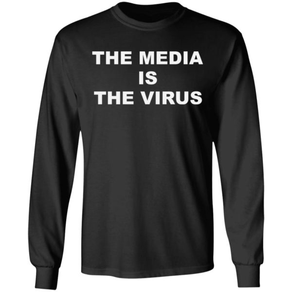 The media is the v*rus shirt 5