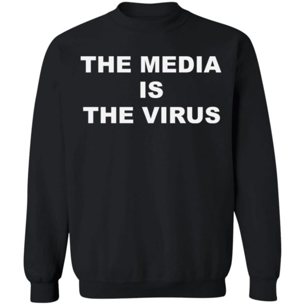 The media is the v*rus shirt 9