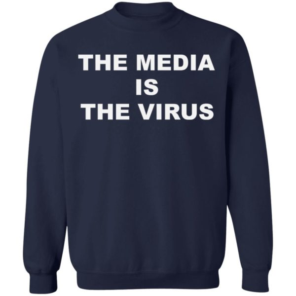 The media is the v*rus shirt 10