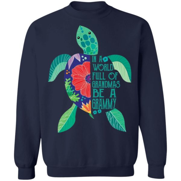 In A world full of grandmas be a grammy turtle shirt 10