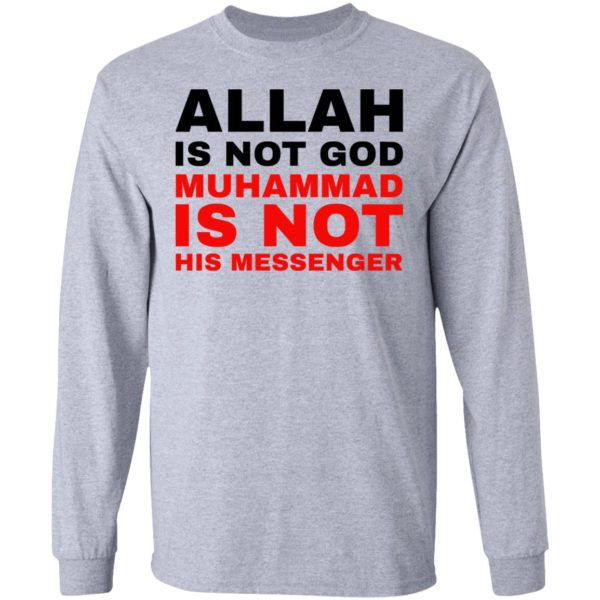 Allah is not God muhammad is not his messenger shirt 5
