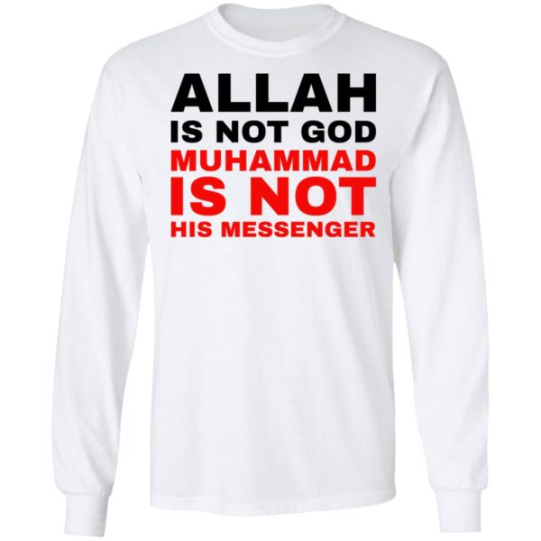 Allah is not God muhammad is not his messenger shirt 6