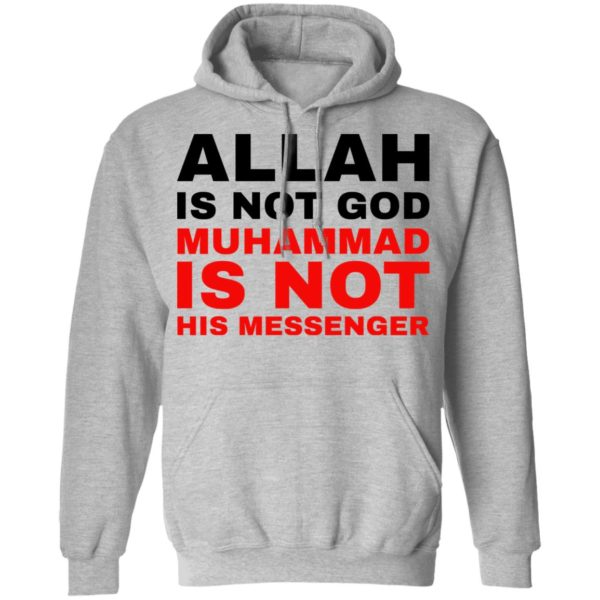 Allah is not God muhammad is not his messenger shirt 7