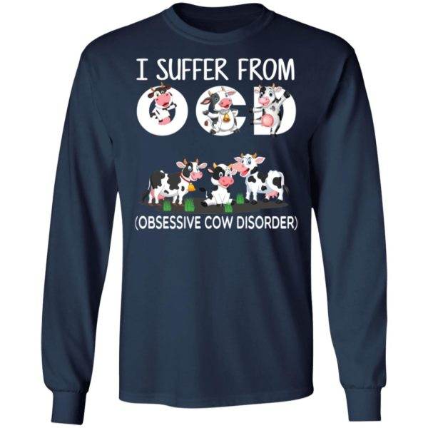 I suffer from OCD obsessive cow disorder shirt 6