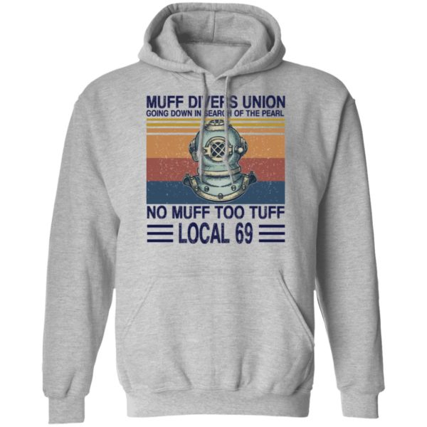 Muff divers union going down in search of the pearl shirt 7