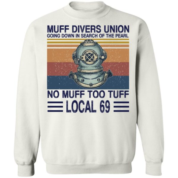 Muff divers union going down in search of the pearl shirt 10