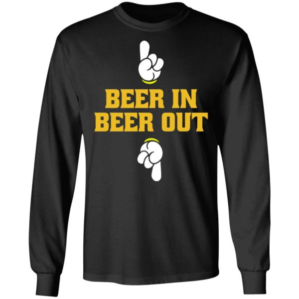 Beer in beer out shirt 5
