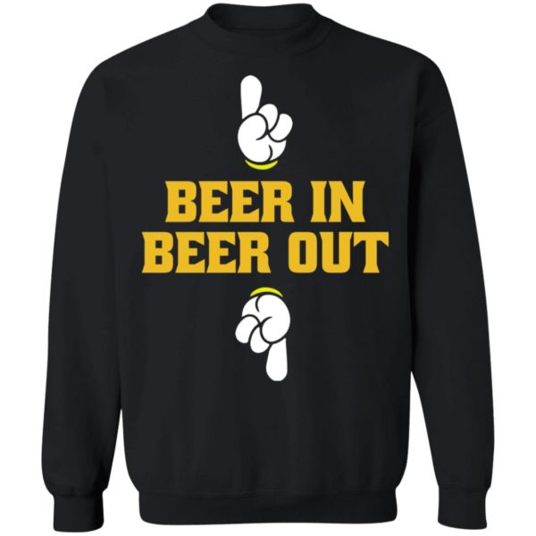 Beer in beer out shirt 9