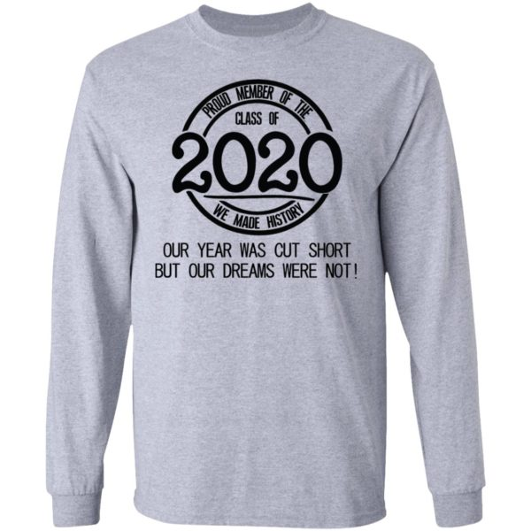 Proud member of the class of 2020 we made history shirt 5