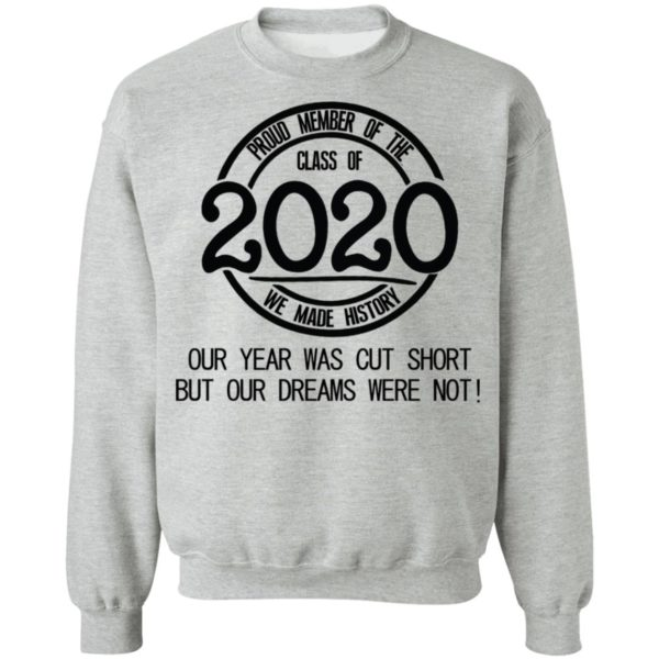 Proud member of the class of 2020 we made history shirt 9