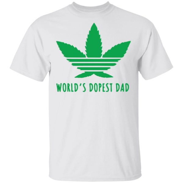 Weed Worlds dopest dad shirt