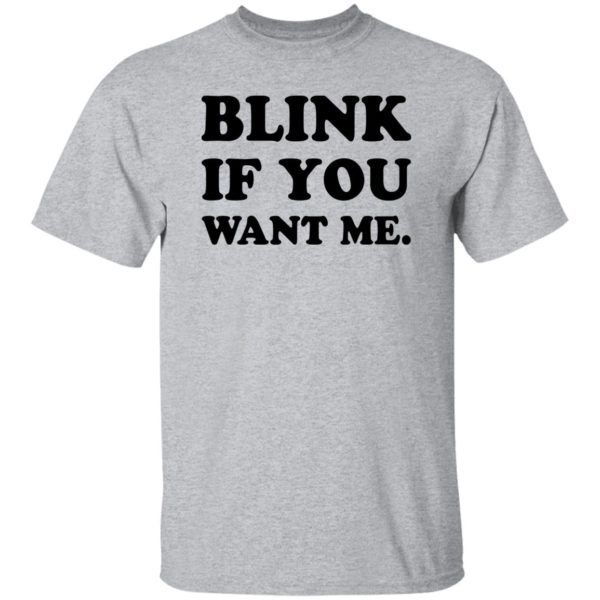 Kenny Powers blink if you want me shirt 2
