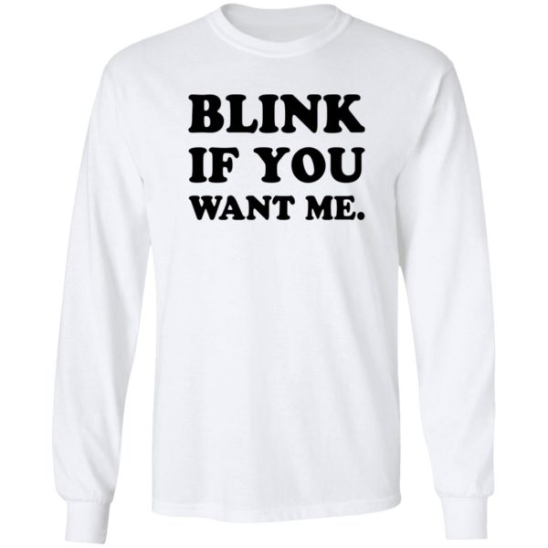 Kenny Powers blink if you want me shirt 8