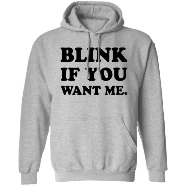 Kenny Powers blink if you want me shirt 9