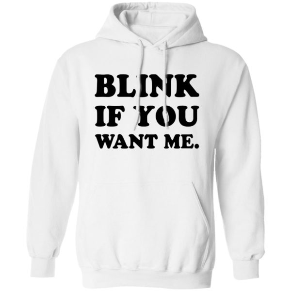 Kenny Powers blink if you want me shirt 10