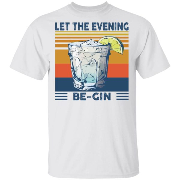 Martini cocktail Let the evening be gin shirt