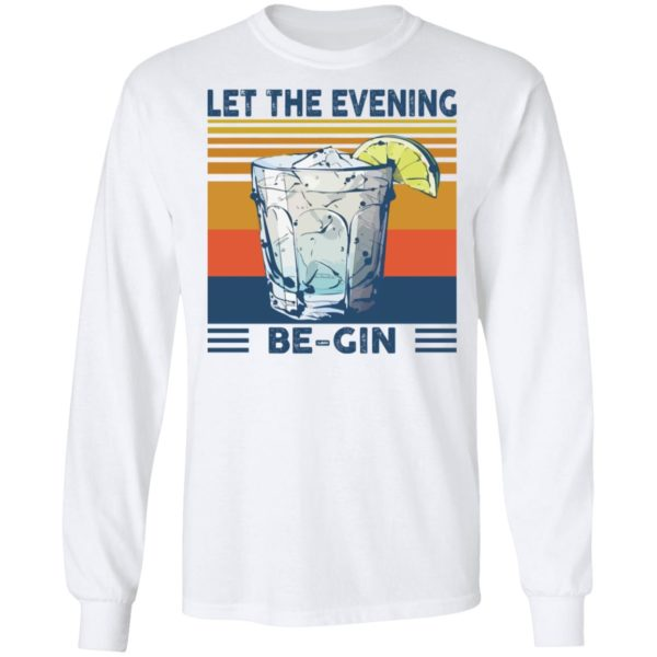 Martini cocktail Let the evening be gin shirt 6