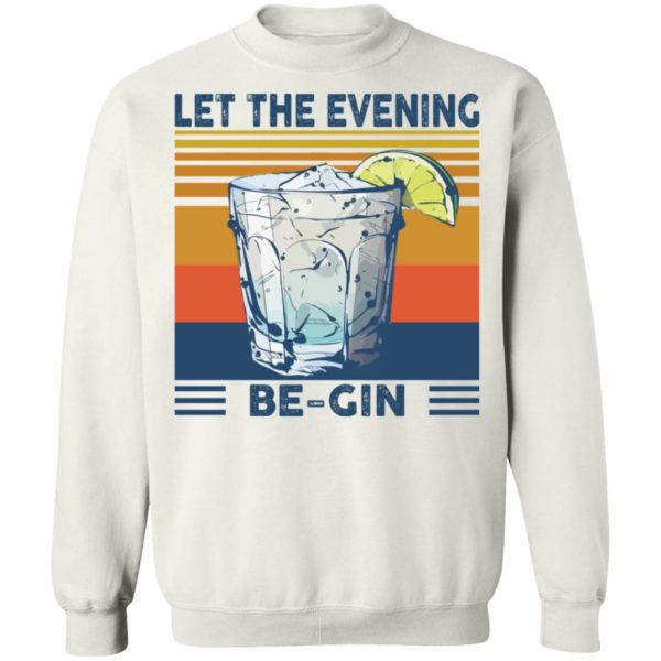 Martini cocktail Let the evening be gin shirt 10