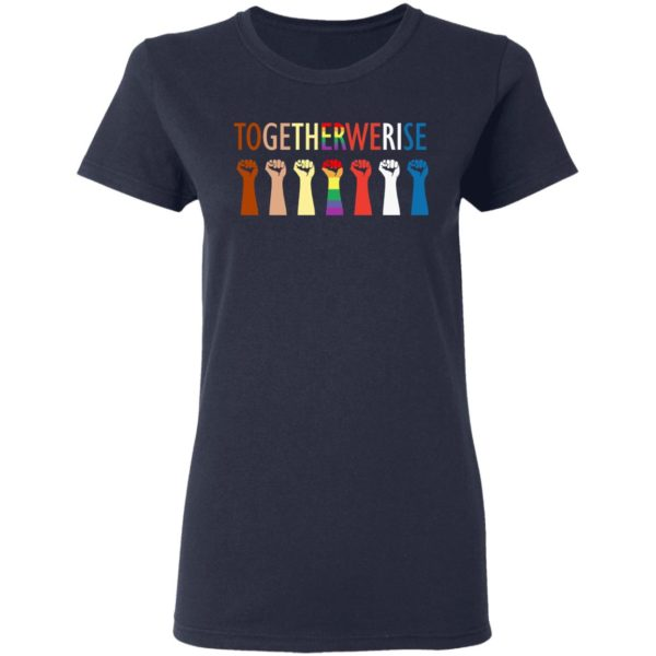 Together we rise hand shirt 4