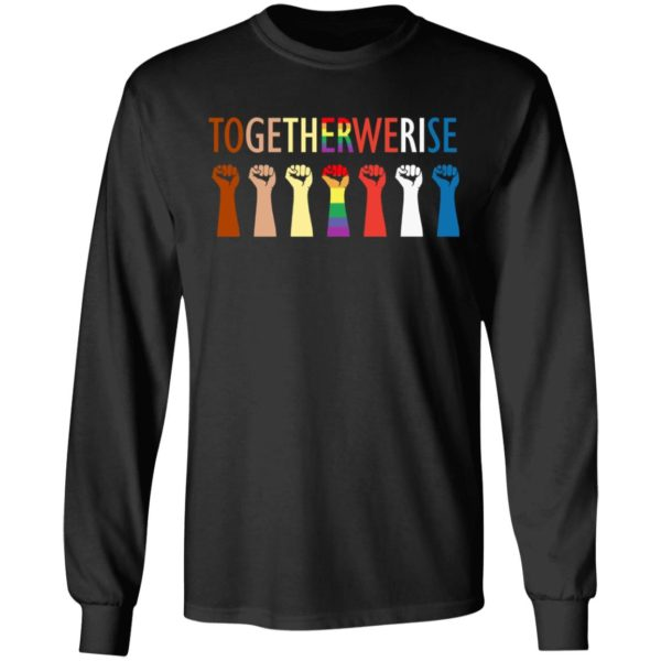 Together we rise hand shirt 5