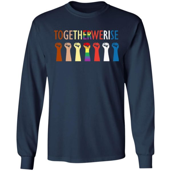 Together we rise hand shirt 6