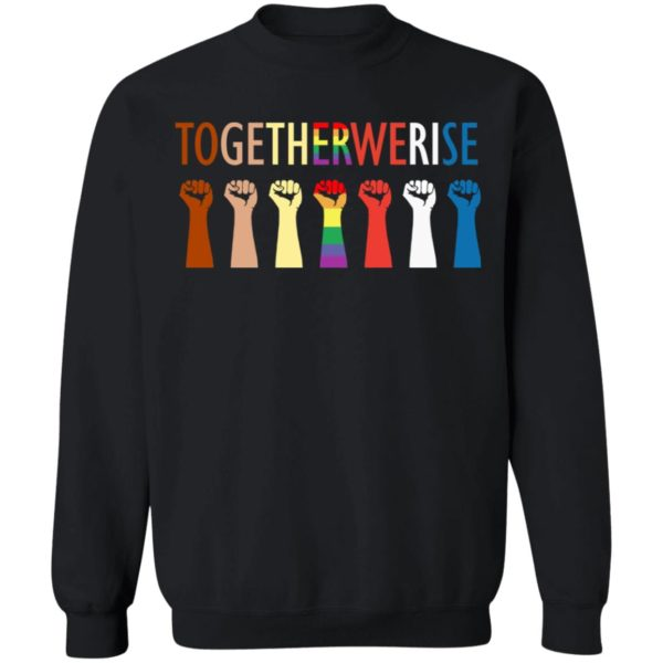 Together we rise hand shirt 9