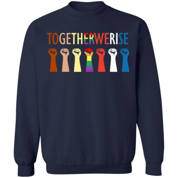 Together we rise hand shirt 10