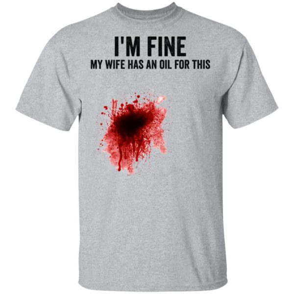 I'm fine my wife has an oil for this shirt 2