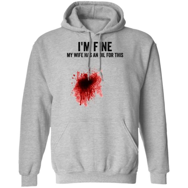 I'm fine my wife has an oil for this shirt 7