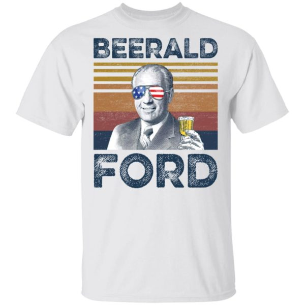 Gerald Ford Beerald Ford shirt