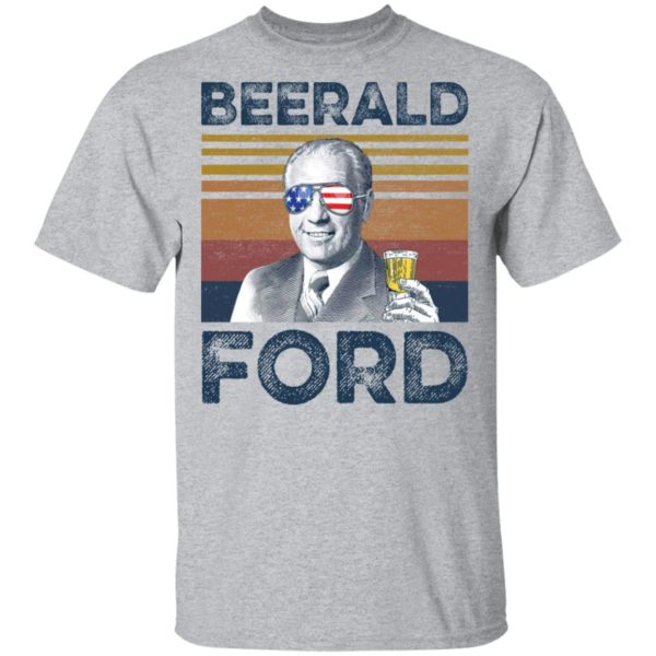Gerald Ford Beerald Ford shirt 2