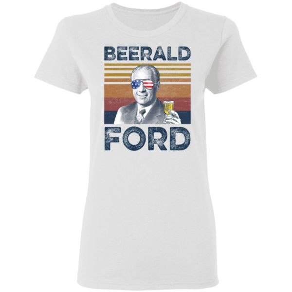 Gerald Ford Beerald Ford shirt 3
