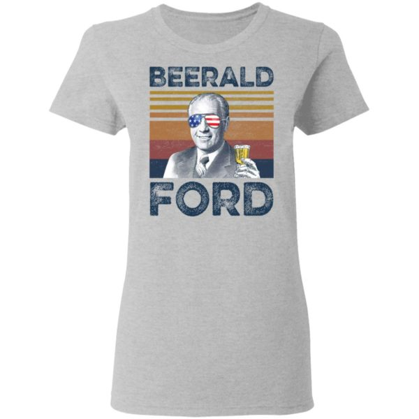 Gerald Ford Beerald Ford shirt 4